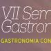 VII Semana de Gastronomia