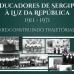 Educadores de Sergipe à luz da República