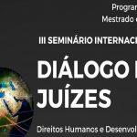 Seminário Internacional Diálogo entre Juízes