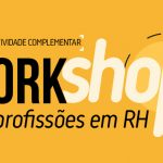 Workshop das profissões em RH