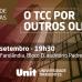 Unit realiza evento TCC por Outros Olhos