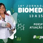 Biomedicina define programação da 14ª jornada com temas palpitantes