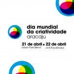 World Creativity Day: Dia Mundial da Criatividade acontecerá pela primeira vez em Aracaju