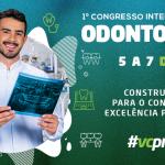 Aracaju recebe Congresso Internacional de Odontologia