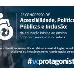 Congresso de Acessibilidade, Políticas Públicas e Inclusão acontece em Aracaju