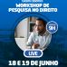 Workshop de Pesquisa em Direito